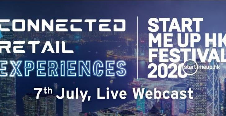A banner of the Connected Retail Experiences and the StartmeupHK Festival...